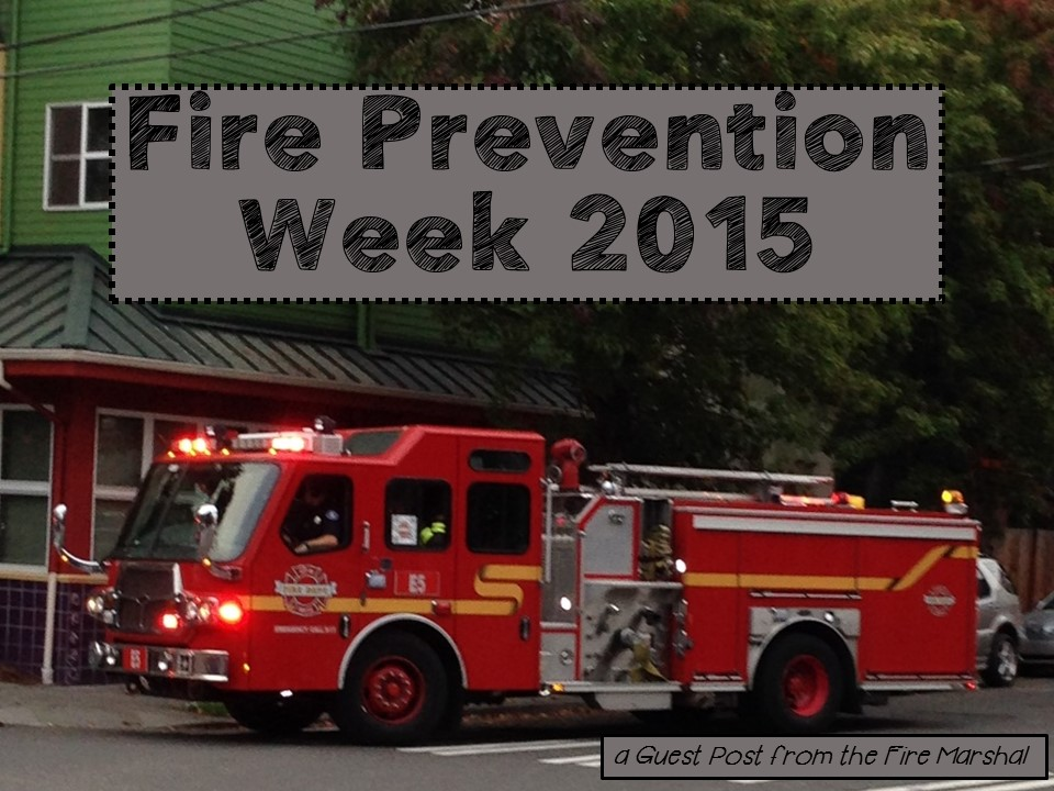 Guest Post from the Fire Marshal!