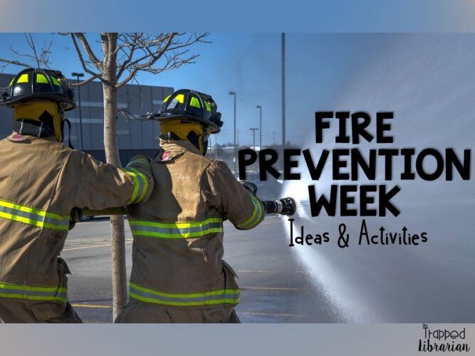 Fire Prevention Week Ideas and Activities from The Trapped Librarian