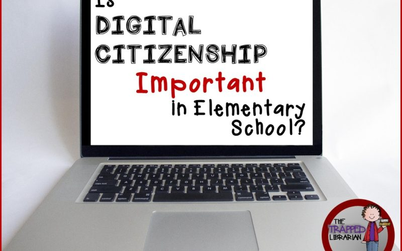 Is Digital Citizenship Important in Elementary School?
