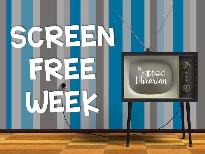 Motivate Your School Community with Screen Free Week