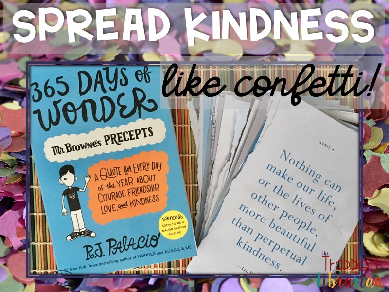 Spread Kindness Like Confetti with 365 Days of Wonder!