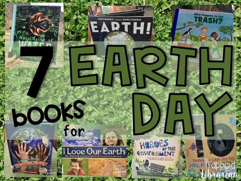 7 Earth Day Books