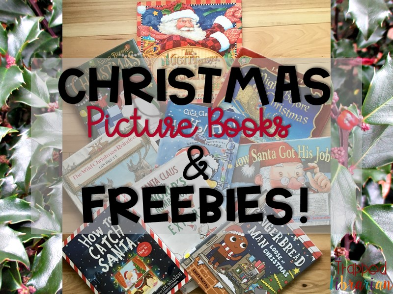 9 Picture Books for Christmas with Free Resources