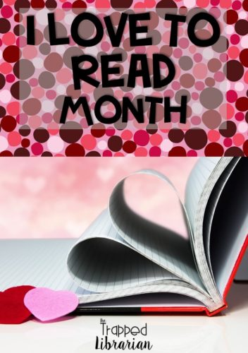 February is I Love to Read Month! Get your elementary library or classroom ready with these terrific I Love to Read activities and ideas. Get tips and ideas for a simple I Love to Read Month interactive bulletin board, book reviews, estimation jar, and other learning activities. You'll find plenty of ideas and things to do during I Love to Read month. Read about how to spread the love of reading in your school! #thetrappedlibrarian #ilovetoread