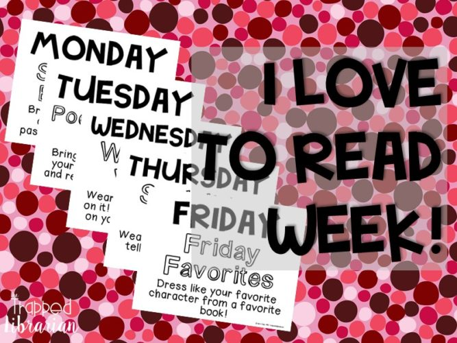 I Love to Read Week