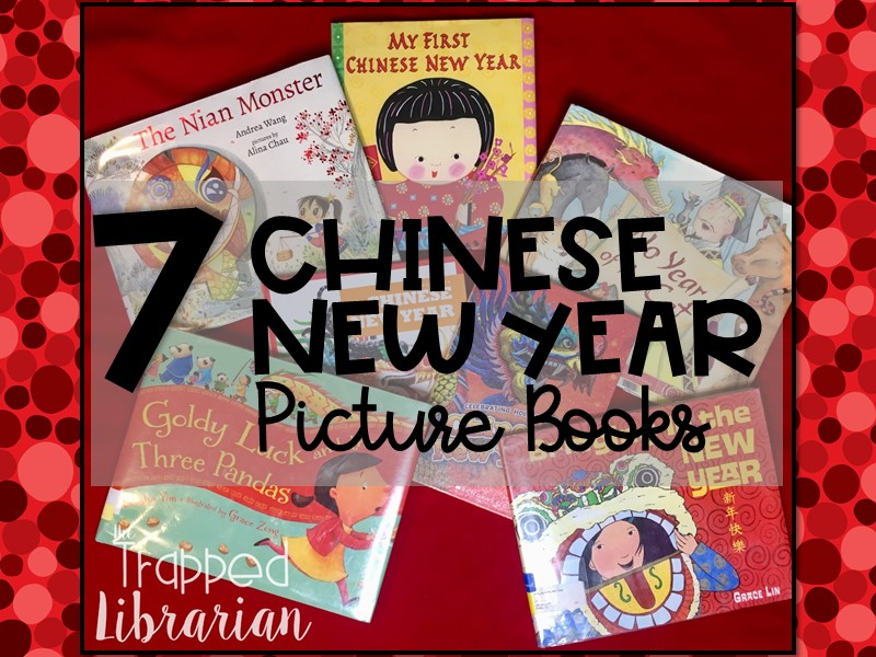 Chinese New Year Picture Books Trapp