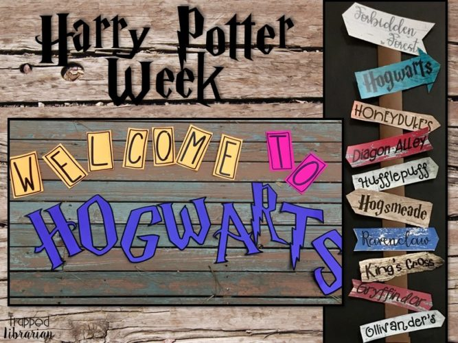 Energize Your School Community With Harry Potter Week The Trapped Librarian