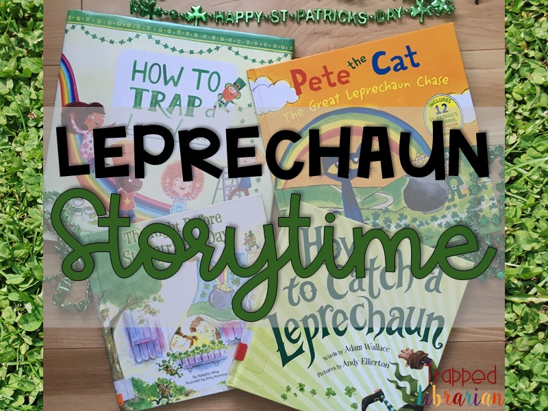 Fun Books and Songs for Leprechaun Storytime!