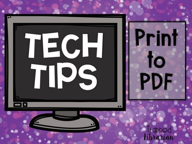 Print to PDF for Distance Learning