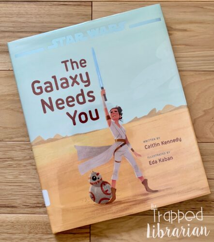 Star Wars The Galaxy Needs You book cover