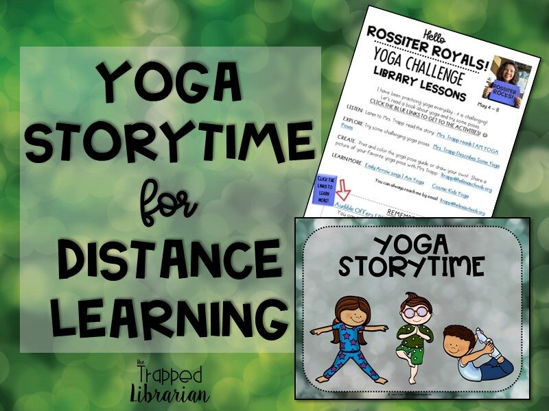 Yoga Story Time for Distance Learning Trapp