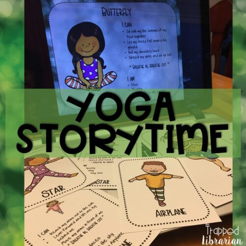 Yoga Storytime by The Trapped Librarian