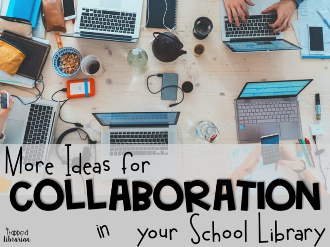 Trapp More Collaboration in the School Library