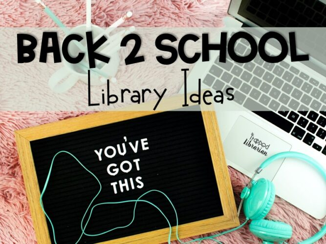 Trapp Back to School Library Ideas