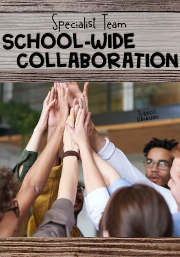 School specialist collaboration brings benefits to your entire school community.  Learn about scheduling, methods, and themes for creating a school-wide specialist collaboration week.  Take collaboration in the school library up a notch with these engaging idea from The Trapped Librarian.  #thetrappedlibrarian #schoollibrary