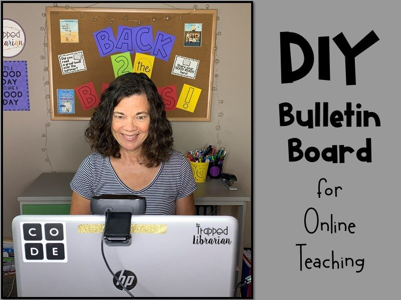 DIY Bulletin Board for Online Teaching