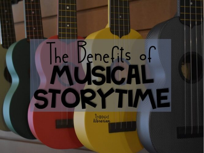 The Benefits of Musical Storytime by Laura Trapp