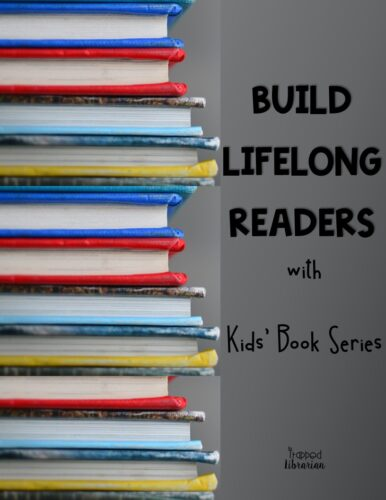 Turn your reluctant readers into lifelong readers with fantastic book series for kids.  Connecting your elementary students to kids' book series they will love will get them hooked on reading.  Get strategies for using series books to help your students develop and sustain a love of reading.  #thetrappedlibrarian #kidsbookseries