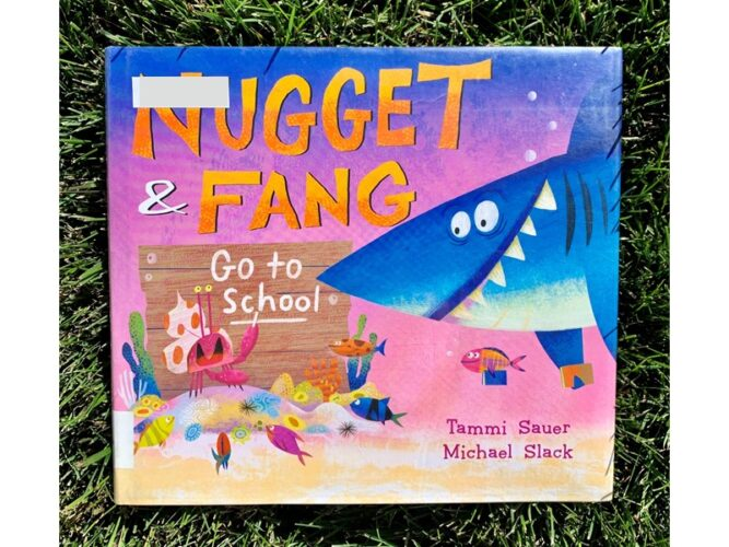 Nugget and Fang Go To School Back to School Books