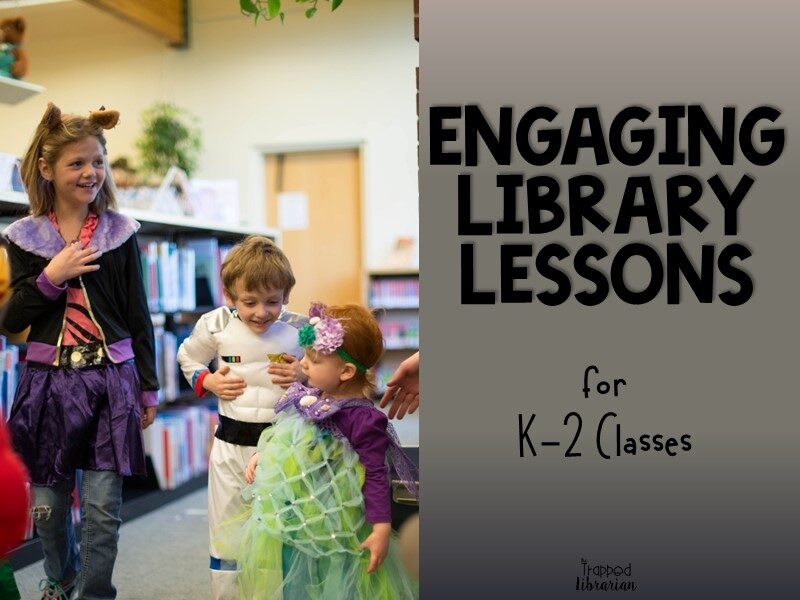 Engaging Library Lessons for K-2