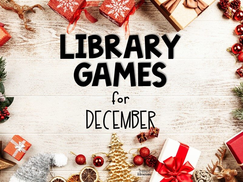 December Library Games