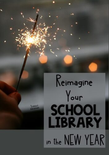 The new year is a good time to reimagine your school library! Read these 5 tips so you can make your library the center of your school in the new year! #thetrappedlibrarian #schoollibrary