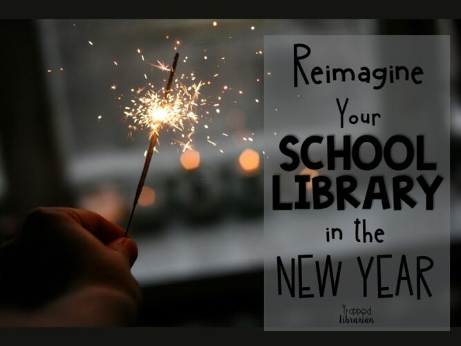 Reimagine Your School Library in the New Year