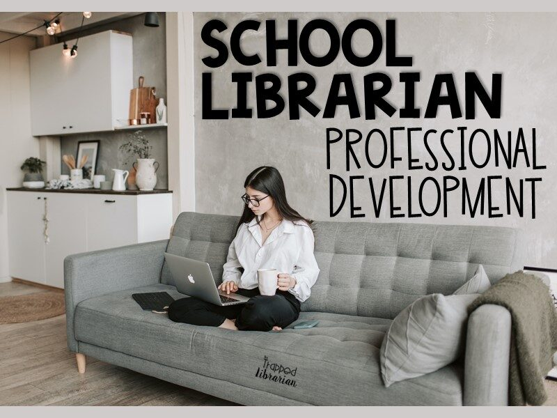 School Librarian Professional Development