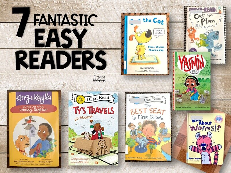 7 Fantastic Easy Readers for 2021