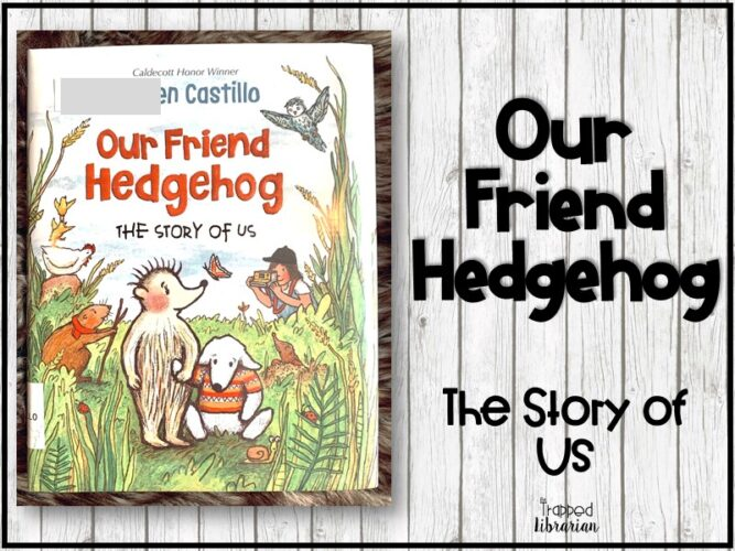 Our Friend Hedgehog Early Chapter Book