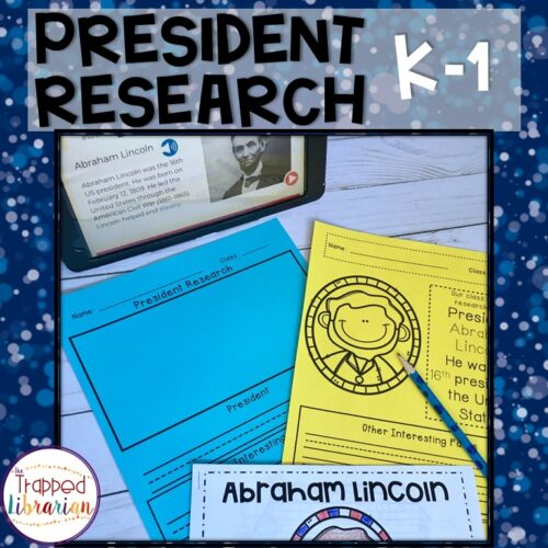 President Research Kindergarten and First Grade