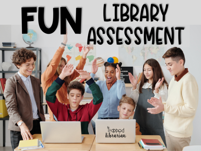 Fun Assessment in the School Library